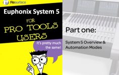 System 5 guide for Pro Tools Users